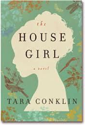 2013, The House Girl