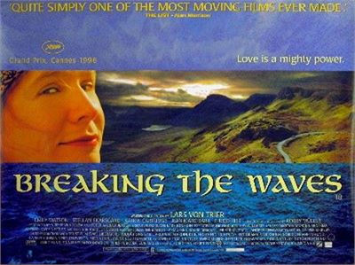 Lars Von Trier, 1996,  Breaking the Waves